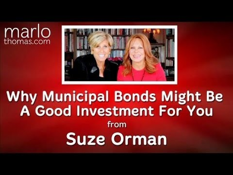 Suze Orman on the Benefits of Municipal Bonds